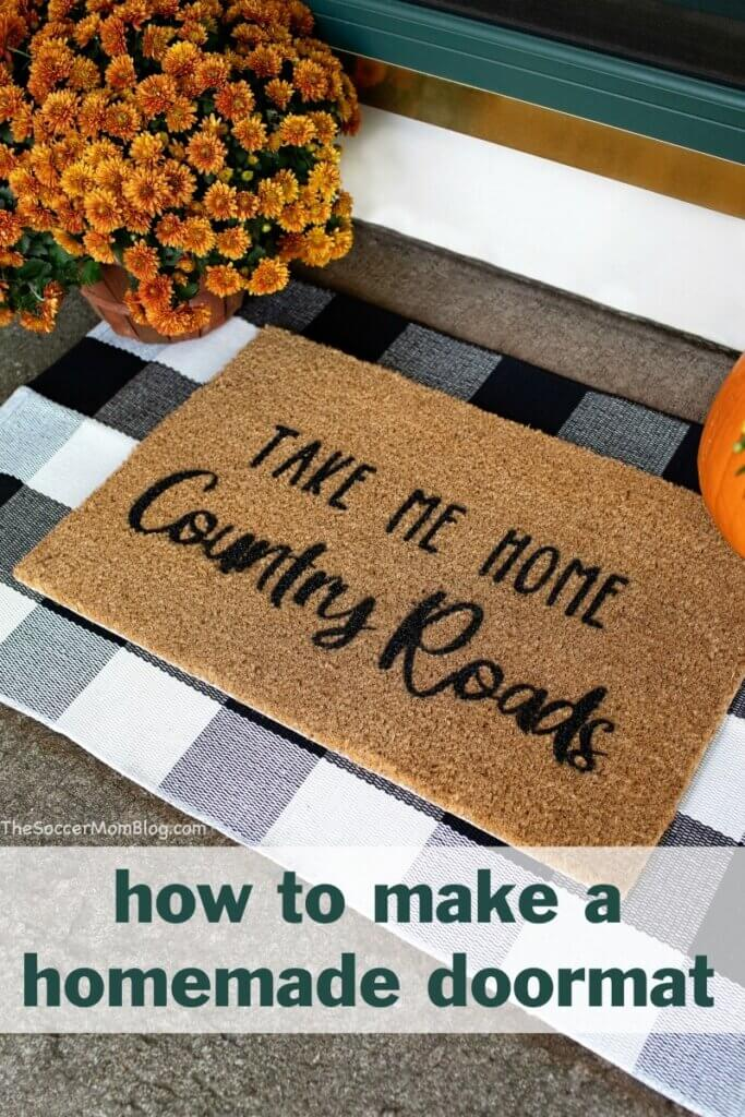 homemade doormat on porch with flowers