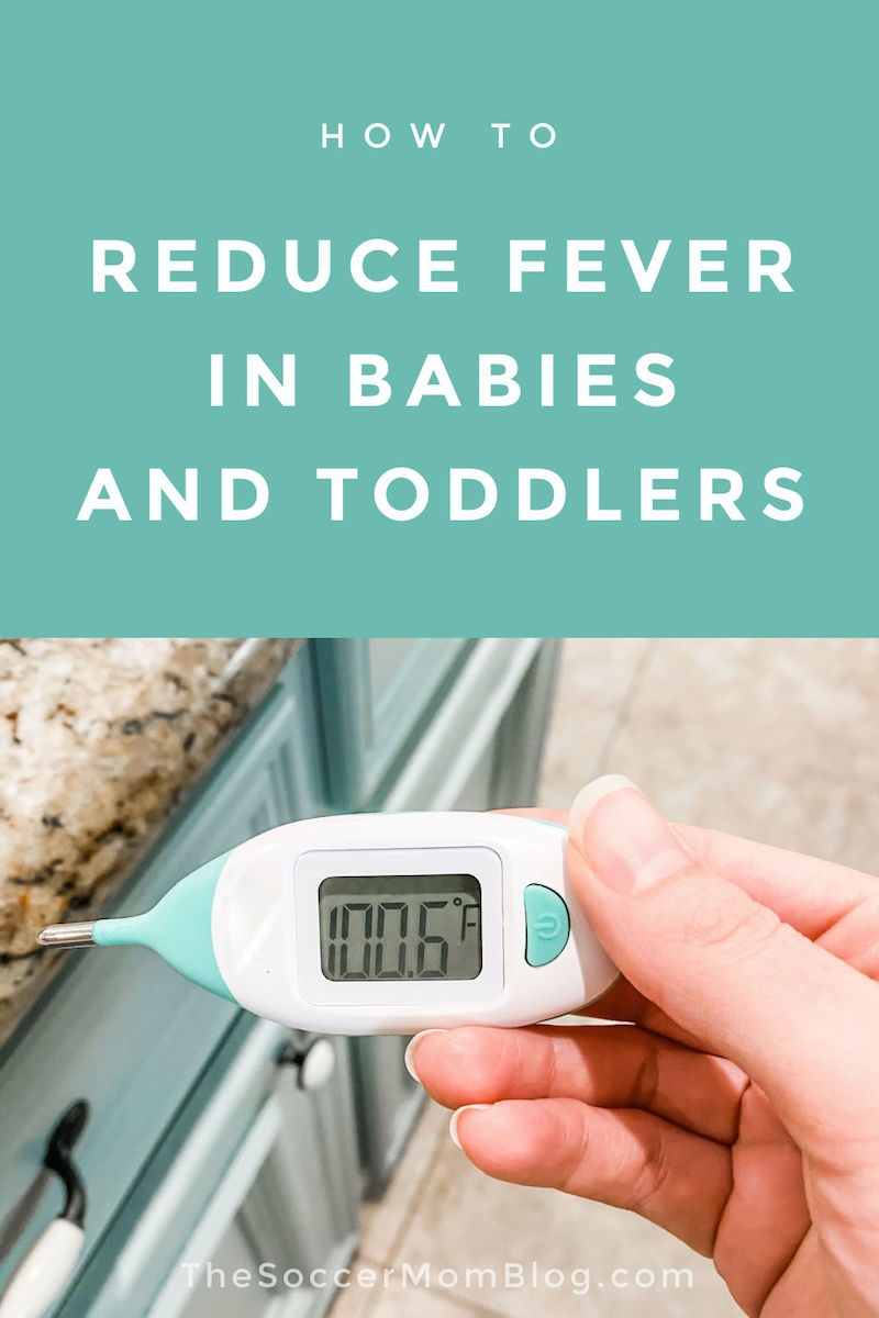 woman holding a baby thermometer, text overlay: How to Reduce Fever in Babies and Toddlers
