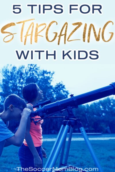 "kids looking at night sky with telescope; text overlay ""5 Tips for Stargazing with Kids"""