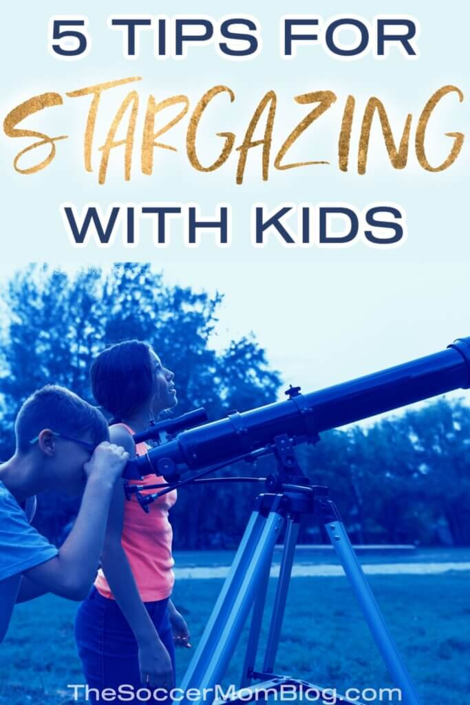 """kids looking at night sky with telescope; text overlay """"5 Tips for Stargazing with Kids"""""""