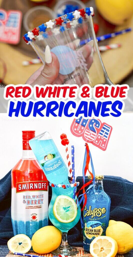 If you're looking for an easy patriotic cocktail, you can't go wrong with these simple Patriotic Hurricanes!