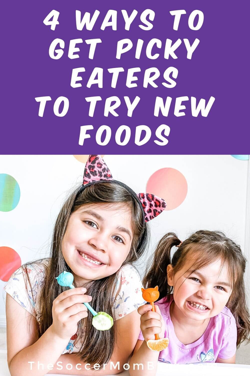 """little girls eating a snack; text overlay """"4 Ways to Get Picky Eaters to Try New Foods"""""""