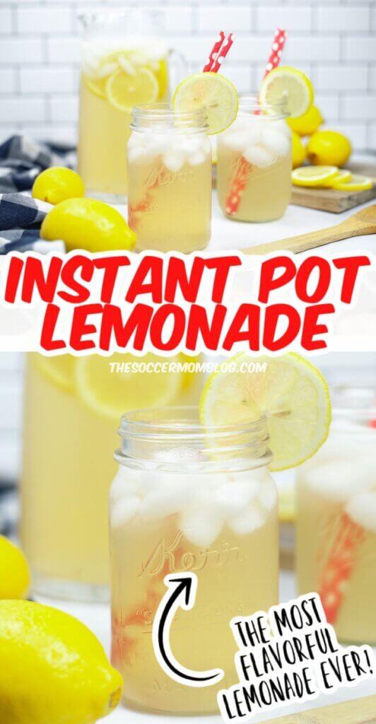 homemade lemonade in mason jars, made in an Instant Pot