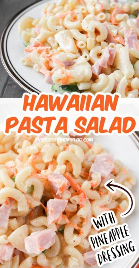Hawaiian Pasta Salad Pinterest style image