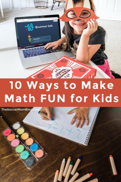 """kids practicing math at home; text overlay """"10 Ways to Make Math FUN for Kids"""""""