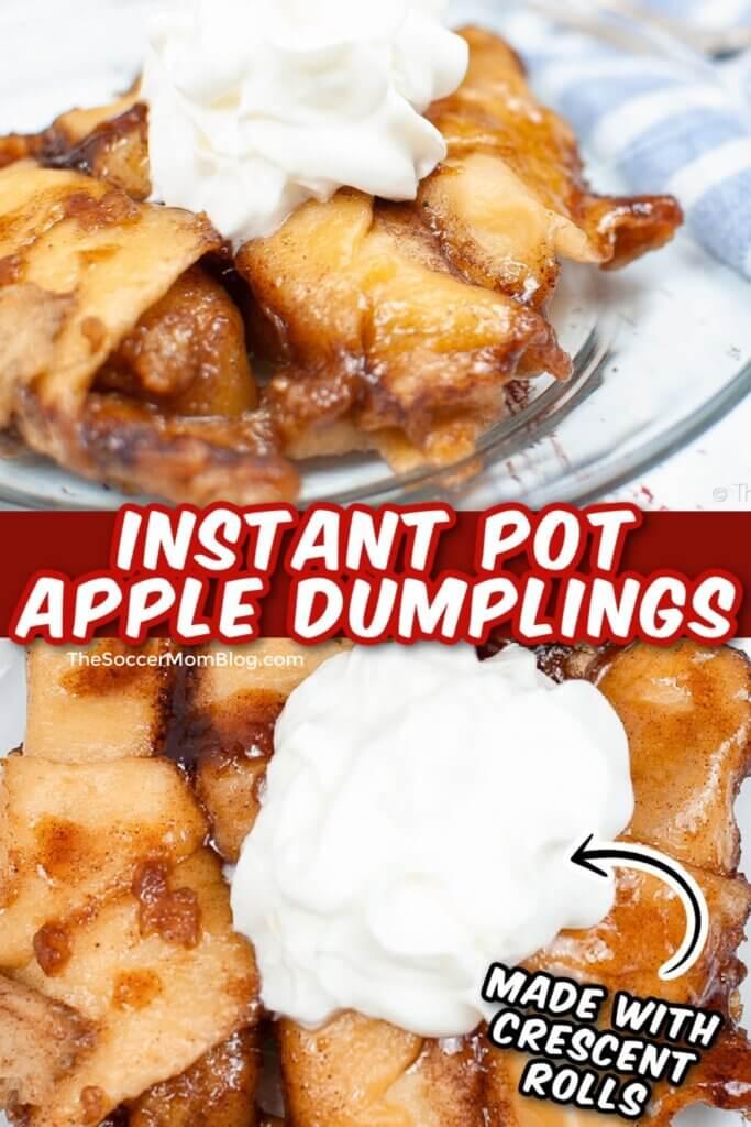 gooey cinnamon apple dumplings made in the Instant Pot